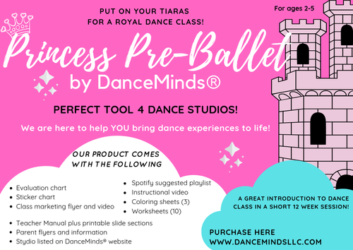 DanceMinds® Princess Pre-Ballet Class BluePrint