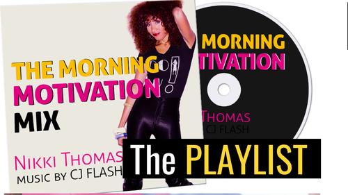 The MORNING MOTIVATION MIX