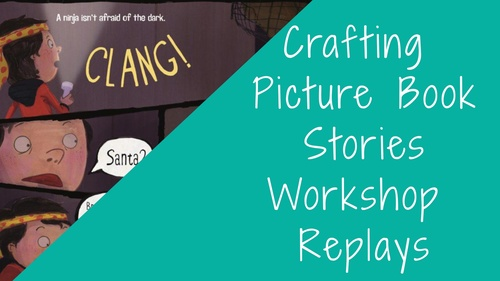 WORKSHOP: Crafting Picture Book Stories