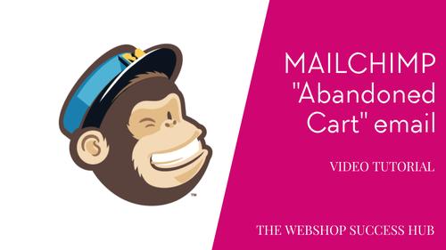 Mailchimp Abandoned Cart Emails / Verlaten Winkelwagen