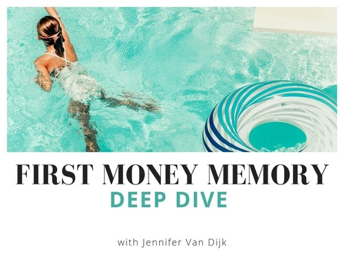 First Money Memory Meditation: Deep Dive