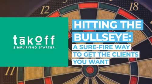 Hitting the Bullseye: A Sure-Fire Way to Get the Clients You Want