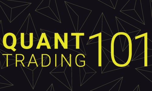 Quant Trading 101