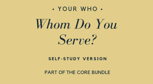 Whom Do You Serve? Self Study