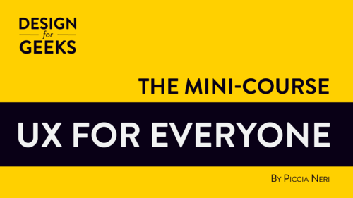 UX for Everyone – the mini-course