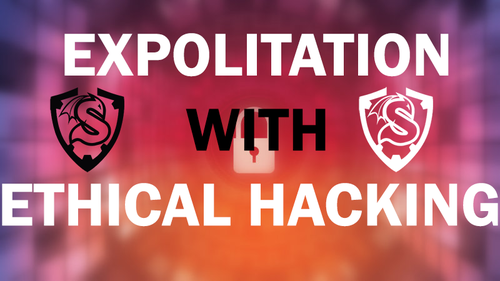 Ethical Hacking with Exploitation