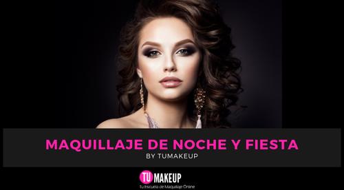 Maquillaje de Noche y Fiesta