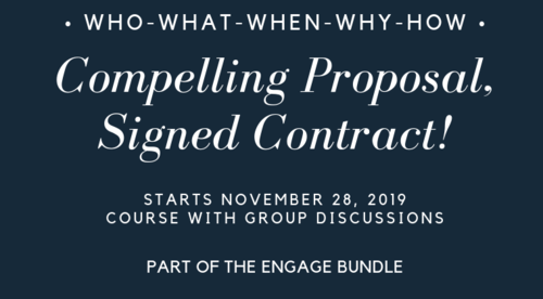 Compelling Proposal, Signed Contract!