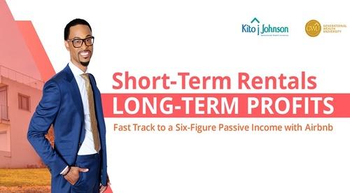 Short Term Rentals, Long Term Profits