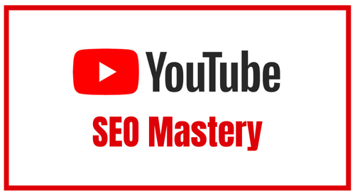 YouTube SEO Mastery