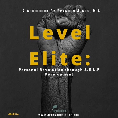 Level Elite- Personal Revolution through S.E.L.F Development