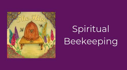 The Hive - Spiritual Beekeeping