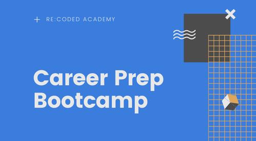 Bootcamp Career Prep