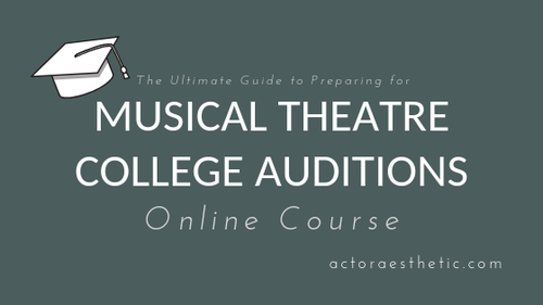 The Ultimate Guide To Preparing For Musical Theatre College Auditions (IN 5 STEPS!)