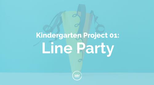 Kindergarten - 01 Line Party