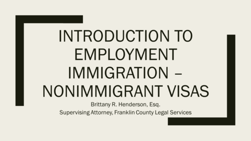 Immigration Series Part Four:  Employment Visas(1 PA Substantive CLE)