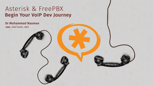 Asterisk and FreePBX - Begin Your VoIP Dev Journey