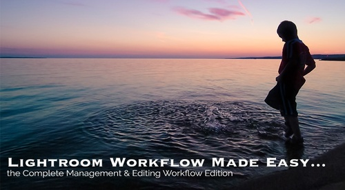 Lightroom 5 Step Workflow
