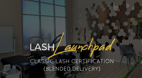 Lash Launchpad - Classic Lash Certification (Blended)