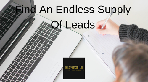Find An Endless Supply Of Leads