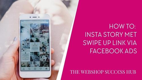 InstaStory Ads met 'Swipe Up' link functie