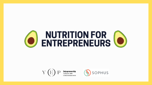 Nutrition for entrepreneurs