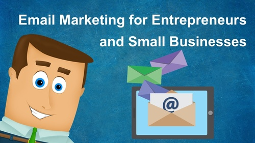 Email Marketing for Entrepreneurs and Small Businesses