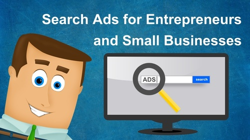 Search Ads for Entrepreneurs and Small Businesses