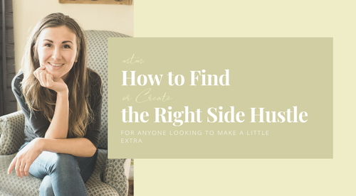 How to Find (or Create) the Right Side Hustle For You