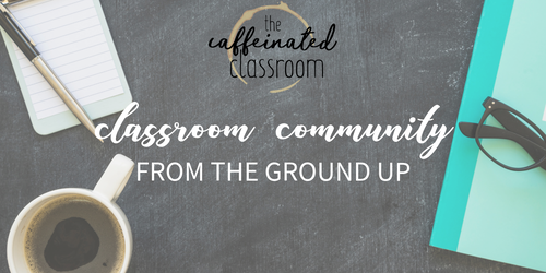 Classroom Community from the Ground Up