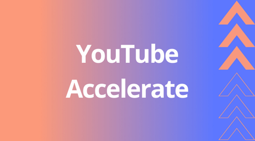 Accelerate For YouTube