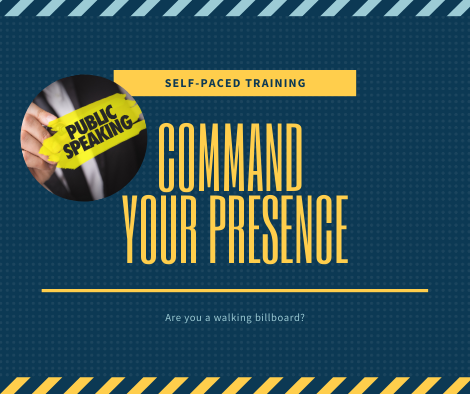 Command Your Presence: Effective Communication