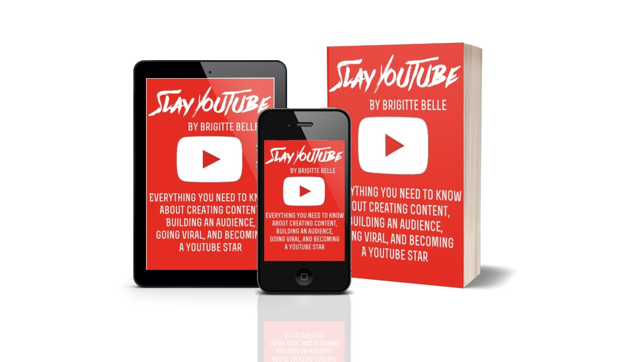 Slay YouTube: Everything You Need to Know About Creating Content, Growing an Audience, Going Viral, and Becoming a YouTube Star