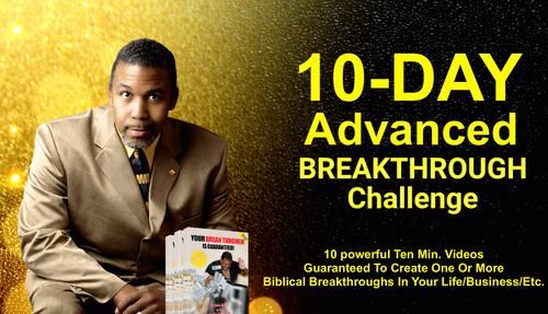 10 Day Advanced Breakthrough Challenge