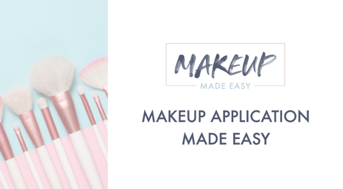 MAKEUP APPLICATION MADE EASY