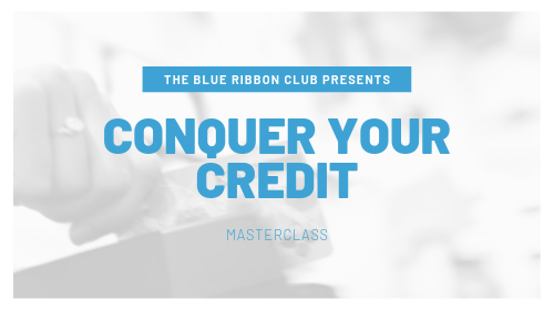 The Conquer Your Credit Masterclass