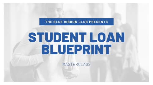 The Student Loan Blueprint Masterclass