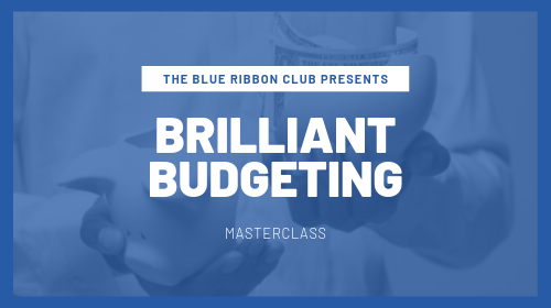 The Brilliant Budgeting Masterclass