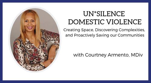 UN*SILENCE Domestic Violence