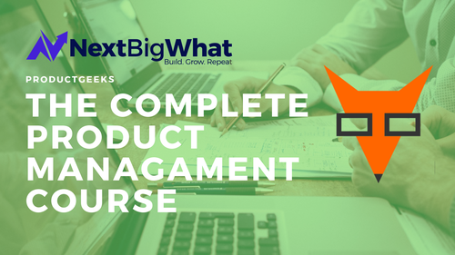 The Complete Product Management Course (Sep 2019 Cohort)