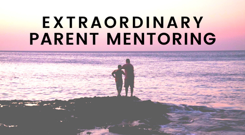 Extraordinary Parent Mentoring