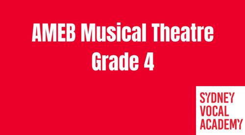AMEB Musical Theatre Grade 4 Repertoire