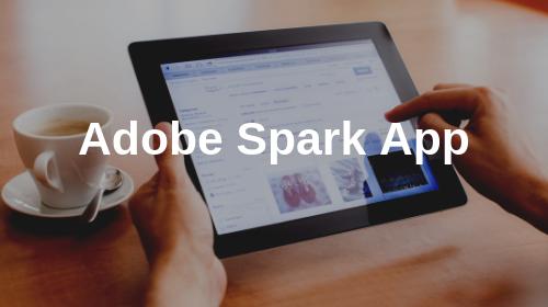 Adobe Spark App Lab