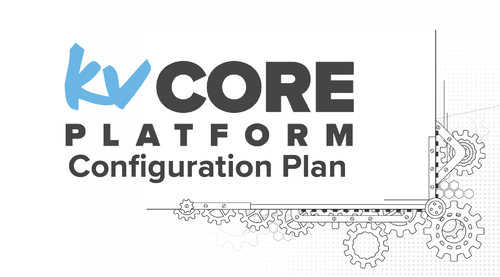 kvCORE Platform Configuration for Admins