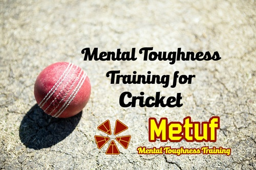 Mental Toughness Training for Cricket