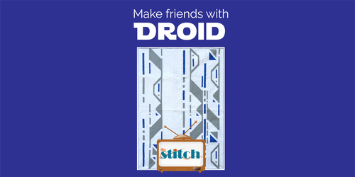 Make Friends with the Droid Quilt