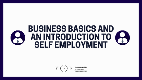 Business Basics and an Introduction to Self Employment