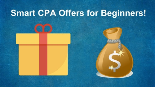 Smart CPA Offers for Beginners!