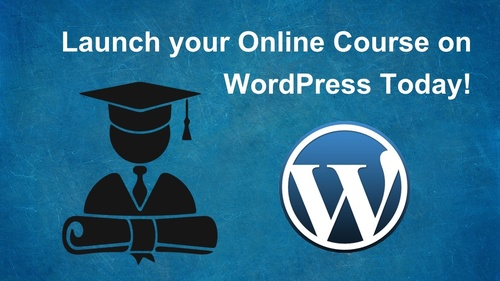 Launch your Online Course on WordPress Today!