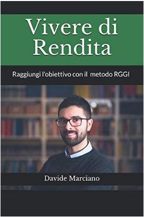 Vivere di Rendita - Raggiungi l'Obiettivo con il Metodo RGGI